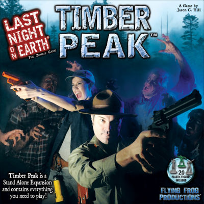 Timber Peak: The Last Night on Earth Stand-Alone Expansion