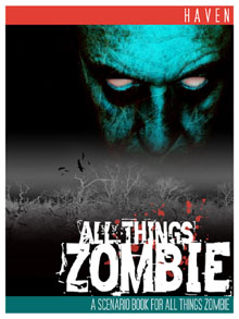 All Things Zombie HAVEN